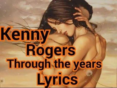 Kenny Rogers  Through The Years Lyrics