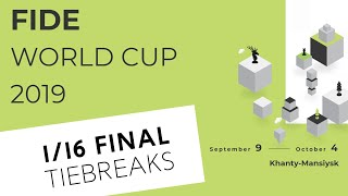 FIDE World Cup 2019. Round 3. Tiebreaks Video
