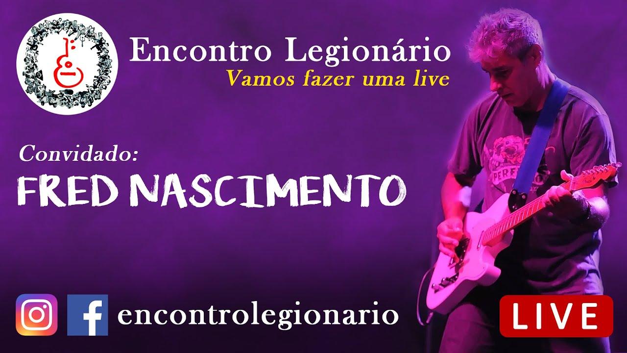 2020 Encontro Legionário | Live feat. Fred Nascimento