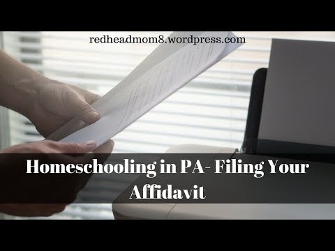 Homeschooling in PA- Filing Your Affidavit