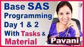 SAS Programming Tutorial For Beginners | Base SAS Programming Day 1 & Day 2 | By Pavani