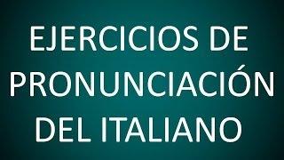 Italiano - Lección 2 - Ejercicios de Pronunciación
