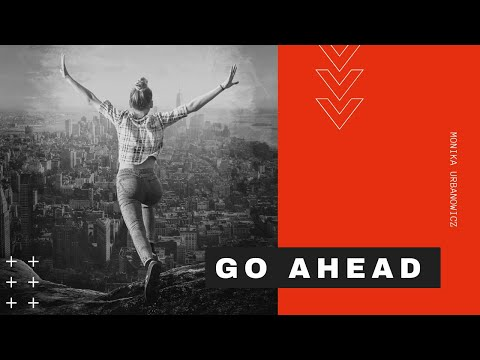 Monika Urbanowicz - Go Ahead