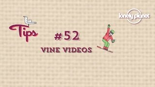 Best Ever Video Tips: creating a Vine