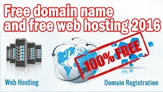 How to create website with free domain name and free web hosting 2016