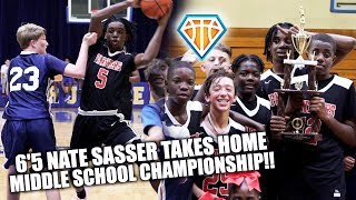 6'5 8TH GRADER Nate Sasser & Sacred Heart TAKE HOME MIDDLE SCHOOL CHAMPIONSHIP!! | #3Peat