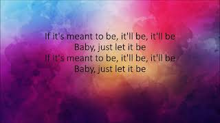 Meant To Be Lyrics Bebe Rexha feat. Florida Georgia Line
