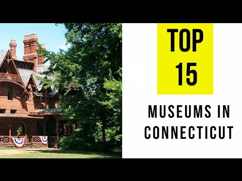 TOP 15. Best Museums in Connecticut