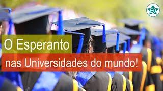O Esperanto nas Universidades do mundo! | Esperanto do ZERO!