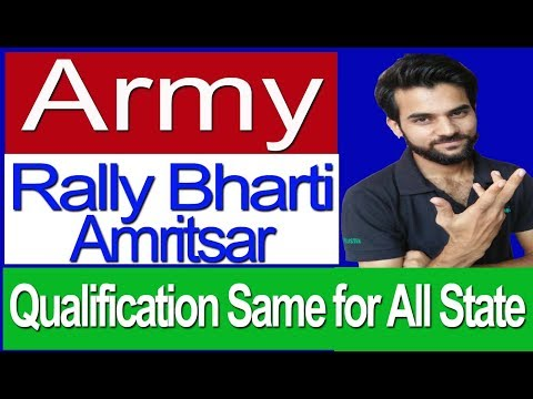 Indian Army Rally Bharti  Update for Amritsar | Must Know Qualification for All State