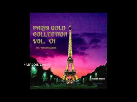 Paris Gold Collection Vol. 01 By François Eveillé