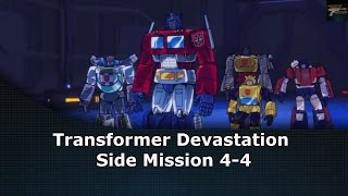 Transformers Devastation Side Mission 4-4