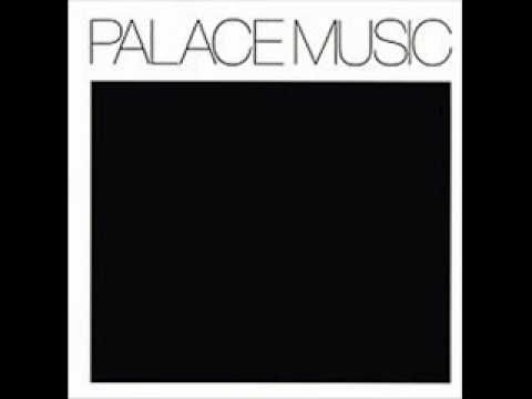 Palace Music (Wild Oldham) - Marriage