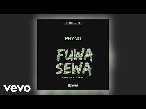 Phyno - Fuwa Sewa (Official Audio)