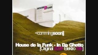 House de la Funk - In Da Ghetto [Radio Mix]