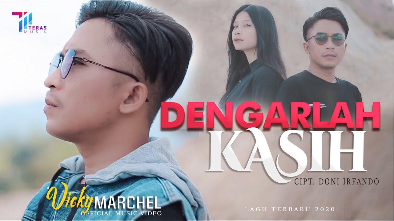Vicky Marchel  -  DENGARLAH KASIH (Official Music Video)