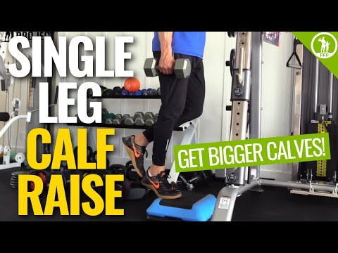 One Leg Calf Raise [GET BIGGER CALVES TODAY!]