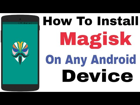 How To Install Magisk On Any Android Device