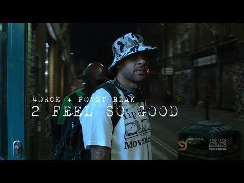 4ORCE + POYNT BLAK - 2 FEEL SO GOOD (OFFICIAL VIDEO)