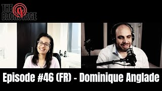 The Backstage Podcast - Episode #46 (FR): Dominique Anglade