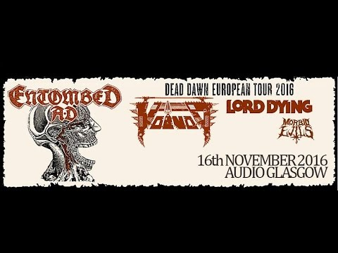 Entombed AD (SWE) - Live at Audio, Glasgow 16th November 2016 FULL SHOW HD