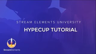 StreamElements HypeCup Tutorial thumbnail