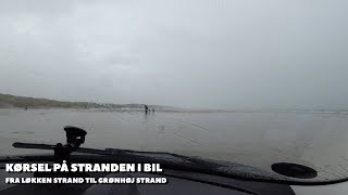 Kørsel på stranden langs Vesterhavet fra Løkken Strand til Grønhøj Strand