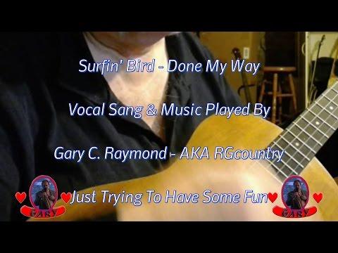 Surfin' Bird - My Unplugged Version Done My Way mp3