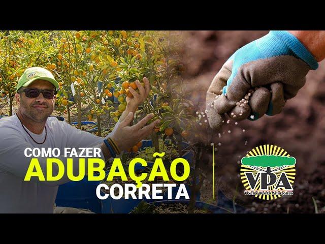 COMO FAZER ADUBAÇÃO CORRETA - VPA