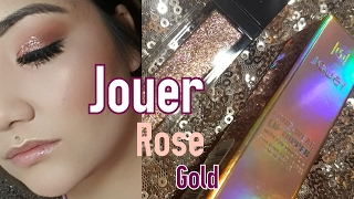 Jouer Rose Gold : Swatches and Demo