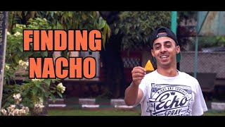 Finding Nacho | Throwback | Jordindian