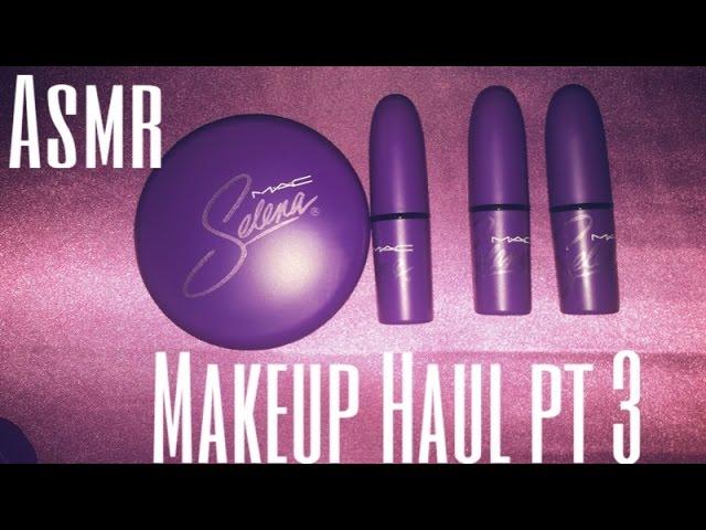 ASMR ????MAC SELENA Makeup Haul (no talking)- tapping