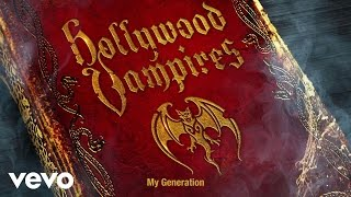 Hollywood Vampires - My Generation (Audio)