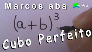 CUBO PERFEITO -   Cubo da soma de dois termos
