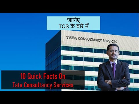 10 Quick Facts About Tata Consultancy Services