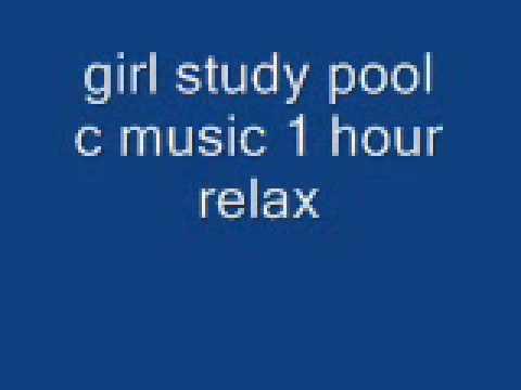 girl pool study music relax c 1 hour / gana euros  https://youtu.be/u2UuRB0bhIU