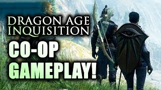 Dragon Age 3 Inquisition Multiplayer Coop Gameplay Online Walkthrough Part 1 PS4 Xbox One PC