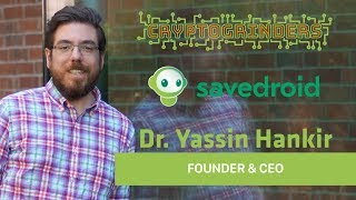 Savedroid - Live AMA with Dr. Yassin Hankir (Founder & CEO)