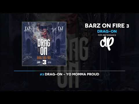 Drag-On - Barz On Fire 3 (FULL MIXTAPE) Mp3