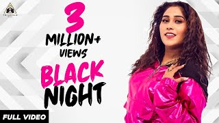 BLACK NIGHT I AFSANA KHAN I (OFFICIAL VIDEO) LATEST SONG 2019
