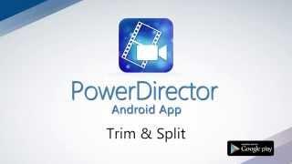 How to Trim & Split Demo Video | PowerDirector Video Editor App