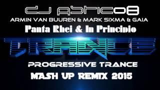 Armin Van Buuren & Mark Sixma & Gaia - Panta Rhei & In Principio (Dj Astic08 Remix)