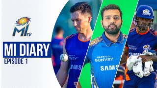 MI Diary Ep 01 - BTS, practice matches, birthdays & more | टीम की दिनचर्या | Dream11 IPL 2020