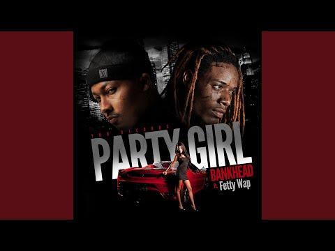 Party Girl (feat. Fetty Wap)