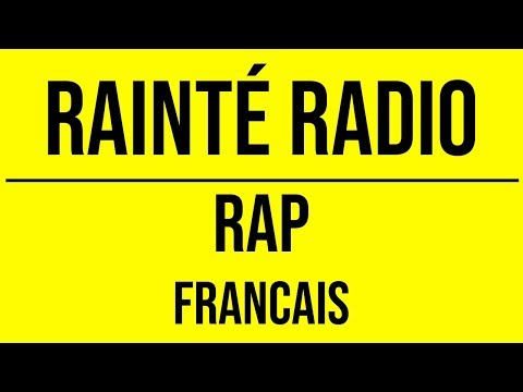 Rainté Radio - RAP Français