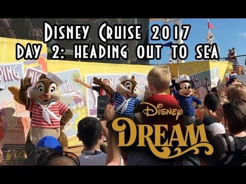 Disney Cruise Trip  2017  Day 2 Heading out to Sea | Disney Dream | The Dan-O Channel