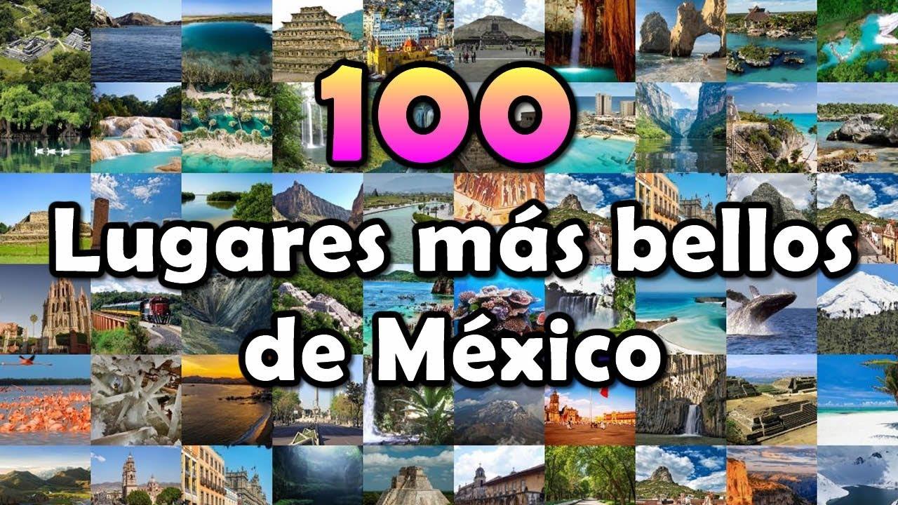 100 Lugares Más Bellos De México Youtube