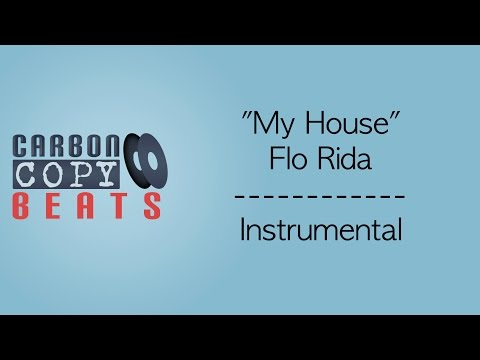 My House - Instrumental / Karaoke (In The Style Of Flo Rida)