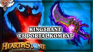 Kingsbane VS Portal Kombat 🍀🎲 ~ Hearthstone The Boomsday Project