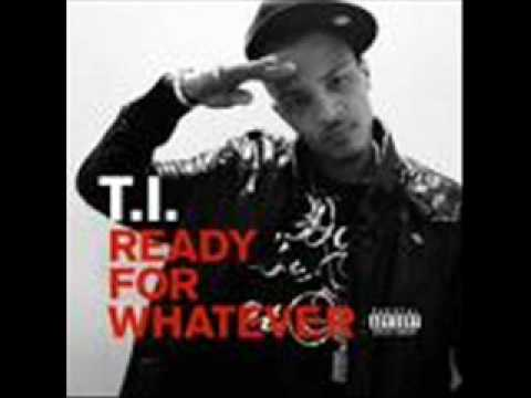 T.I. - Ready for Whatever (Official Music)